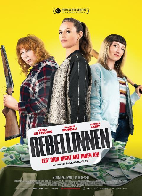Rebellinnen – Leg' dich nicht mit ihnen an!