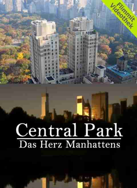 Central Park - Das Herz Manhattans
